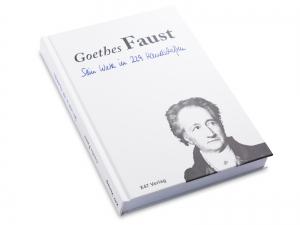 Goethes Faust - Sein Werk in 229 Handschriften, Hardcover