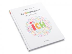 ICH-Strategie, Hardcover
