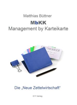 """Management by Karteikarte - Die """"Neue Zettelwirtschaft"""", Harcover"""