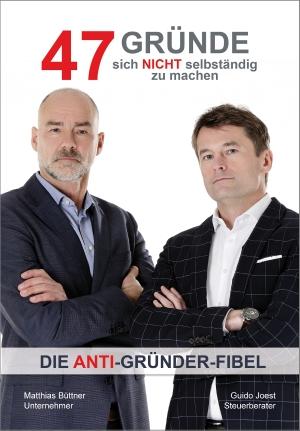 """A5 Softcoverbuch """"47 Gründe, sich nicht selbständig zu machen"""""""