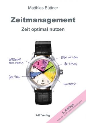 Zeitmanagement - Zeit optimal nutzen, E-Book