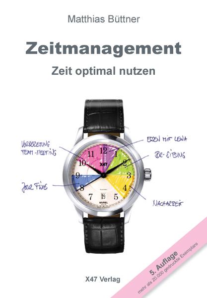 Zeitmanagement - Zeit optimal nutzen
